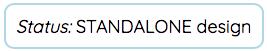 Status: STANDALONE design